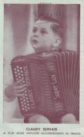 MUSICIEN,ACCORDEONISTE,AUTOGRAPHE,CLAUDY SERVAIS,1942,VIRTUOSE,2 EME GUERRE MONDIALE,RARE - Singers & Musicians