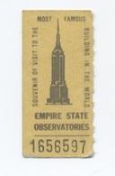 Ticket Observatories Empire State Building, New York, Etats Unis, -RECTO/ VERSO    - B62 - Tickets - Entradas