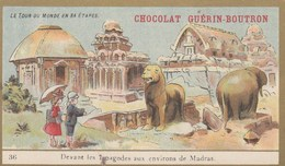 CHROMO IMAGE ) GUERIN BOUTRON Le Tour Du Monde En 84 Etapes ( Aux Environs De Madras 7 Pagodes) (6x10.5) - Guerin Boutron
