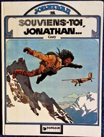 "Cosey - Jonathan - 1 - "" Souviens-toi JONATHAN ... ""  - Dargaud - ( E.O. 1978 ) . - Autres Auteurs"