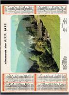 CALENDRIER 1975 COL DES ARAVIS SAVOIE MOULIN AUX ENVIRONS DE LA ROCHE L ABEILLE HAUTE VIENNE ALMANACH DES P.T.T. - Calendriers