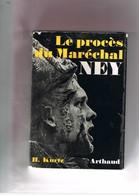 LE PROCES DU MARECHAL NEY. H. KURTZ. - Histoire