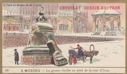 CHROMO IMAGE ) GUERIN BOUTRON Le Tour Du Monde En 84 Etapes (a Moscou La Grosse Cloche Tour D Ivan ) (6x10.5) - Guerin Boutron