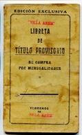 LIBRETA DE TITULO PROVISORIO DE COMPRA POR MENSUALIDADES. AÑO 1939 VILLA ARIZA ARGENTINA CONTIENE SELLOS FISCALES -LILHU - Historical Documents