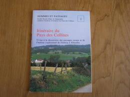 HOMMES ET PAYSAGES N° 2 Itinéraire Du Pays Des Collines Régionalisme Hainaut Flobecq Ellezelles Tabac Wodecq Agriculture - Belgique