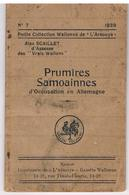 Livret En Wallon - 1ère Guerre Mondiale Premières Semaines D'occupation En Allemagne - 1920 Alex Scaillet Assesse - Livres, BD, Revues