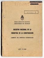 LIBRETA DE APORTES PATRONALES, REGISTRO NACIONAL INDUSTRIA CONSTRUCCION. AÑO 1979, ARGENTINA. CON SELLOS FISCALES -LILHU - Documentos Históricos