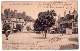4983 - Beaune ( 21 ) - Place Carnot - N°17 - B.F. à Ch. Sur S. - - Beaune