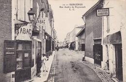 17. SURGERES. CPA . ANIMATION. RUE AUDRY DE PUYRAVAULT.. ANNEE 1906 + TEXTE - Surgères