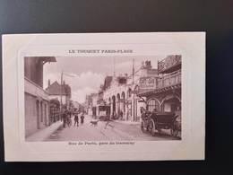 CPA.(62) LE TOUQUET-PARIS PLAGE. Rue De Paris.Gare Du Tramway . (G.bis 235) - Le Touquet