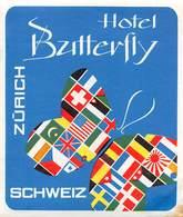 "D9297 "" HOTEL BUTTERFLY - SCHWEIZ - ZURICH ""GOMMATA AL VERSO, ETICHETTA ORIGINALE, 1960 - Adesivi Di Alberghi"