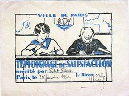 Témoignage De Satisfaction Ville De PARIS De 1952 - Format 160 X 120 - Diploma & School Reports