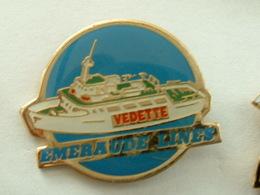 PIN'S BATEAU - EMERAUDE LINES - VEDETTE - Boats