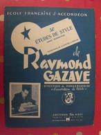 école Française D'accordéon. 50 étuds De Style De Raymond Gazave. édit Léon Agel 1956 - Musica
