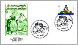 Folclore Astur - LA INDUMENTARIA TRADICIONAL - THE TRADITIONAL CLOTHING. La Pola Siero, Asturias, 2019 - Textiles