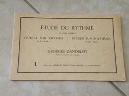 Étude Du Rythme - Georges Dandelot. Professeur école Normale De Musique - Musique Classique 1935 - Música & Instrumentos