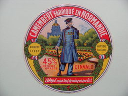 Etiquette Camembert - L'Invalo&Poilu 14/18 - Fromagerie Buquet-Serey à Mittois 14 Normandie - Calvados  A Voir ! - Cheese