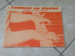 L'Enfant Au Clavier, Méthode De Piano Illustrée - Musique (2) - Aprendizaje