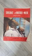 Soldat D'Outre-Mer N°75 Novembre 1963 - Livres, BD, Revues