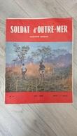 Soldat D'Outre-Mer N°81 Mai 1964 - Livres, BD, Revues