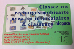13 MARSEILLE MOBICARTE 1 EURO; PRIVÉE INFOPUCE INTERCALAIRES PHONECARD CARD QUE POUR LA COLLECTION UT LUXE - France