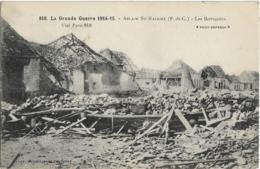D02 - ABLAIN ST NAZAIRE - LES BARRICADES - LA GRANDE GUERRE 1914-15 - Au Verso : Cachet Militaire Voir Scan - France