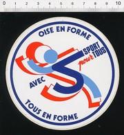 Autocollant Sticker Publicité Oise En Forme Sport Pour Tous Département 21ADH18 - Autocollants