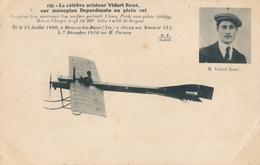 CPA - Thèmes - Aviation -1914: Précurseurs - Le Célèbre Aviateur Vidart René - ....-1914: Precursori