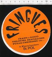 Autocollant Sticker Publicité Fringues Jeans à Gogo Velours Pantalons Place Leclerc Saint-Pol 21ADH18 St - Autocollants