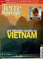 TERRE SAUVAGE N° 211 Vietnam Trésors Cachés , Montier En Der , Liban Ski Rando ,  Sentiers Sauvages Autour Strasbourg - Animaux