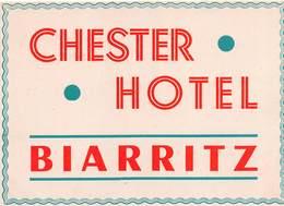 """D9304 """"CHESTER  HOTEL - BIARRITZ """" ETICHETTA ORIGINALE, 1930 - Adesivi Di Alberghi"""