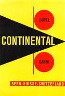 """D9305 """"HOTEL CONTINENTAL GARNI - BERN - SUISSE - SWITZERLAND """" ETICHETTA ORIGINALE, 1960 - Adesivi Di Alberghi"""