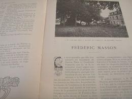 FREDERIC MASSON /ECOUEN LEGION HONNEUR/ILE ELBE /THIBET /HELENE KELLER MARC TWAIN /POMPIERS SAUVETEURS /RADIUM BECQUEREL - Books, Magazines, Comics