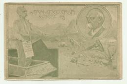 A FRANCESCO CRISPI 4 OTTOBRE 1899 ILLUSTRATA UZ. NV - Uomini Politici E Militari