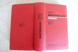 GUIDE MICHELIN ROUGE ** France ** DE 1974  / K 35 - Michelin (guides)
