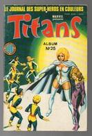 Album Titans N°25 Avec Numéros 73.74.75 De 1985 - Titans