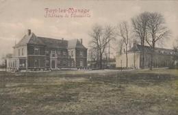 Fayt-lez-Manage ; Chateau De L'Escaille ( Colorisée ) (La Louvière ) - Manage