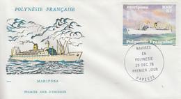 Enveloppe  FDC   1er  Jour   POLYNESIE    Navire  :  MARIPOSA    1978 - FDC