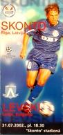 Football Program -   F.K. SKONTO  Riga V. P. F.C.  LEVSKI  Sofia,  EURO - CUP , 2002 . - Books