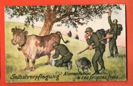 EPC-19 Humour Militaire Suisse, Aliementation à Ses Propres Frais, SElbstverpflegung, Vache Lait.Cachet Militaire - Humoristiques
