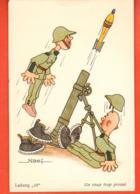 EPC-20 Humour Militaire Suisse, Illustrateur Naef, Un Obus Parti Trop Vite, Circulé 1940 - Umoristiche