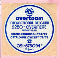 Sticker - Overtoom INTERN. Belgium - Overmeire Bij Gent - Inkoopkatalogus 1974-1975 - Autocollants