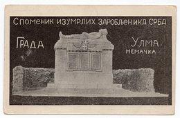 1920 YUGOSLAVIA, SERBIA, ULM, GERMANY, PWO MEMORIAL, MONUMENT, ILLUSTRATED POSTCARD, NOT USED - Yugoslavia