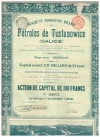 Titre Ancien - Société Anonyme Belge Des Pétroles De Tustanowice (Galicie) -Titre De 1909 - Pétrole