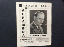 PROGRAMME ALHAMBRA  Music-Hall  *SATURNIN FABRE  Le Monde Sans Argent  SEPTEMBRE 1943 - Programs