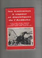Les Tramways à Vapeur Et électriques De L'Ardèche Mazollier - Rhône-Alpes