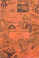Catalogue « Le Papier – Monnaie Belge » -DE MEY, J. De 1822 à Nos Jours (+/- 1978) - Books & Software