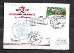 B.T.S. BOUGAINVILLE - Visite Présidentielle En Polynésie - Cachet Temporaire  Centenaire De Papeete 16/05/90 - Marcophilie (Lettres)