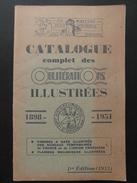 CATALOGUE COMPLET DES OBLITERATIONS ILLUSTRÉES 1898-1951 (1952 1ere EDITION / ARTHUR LAFON) - France