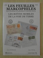 """LES FEUILLES MARCOPHILES : SUPPLÉMENT N° 314 """" LES BOITES MOBILES DE LA VOIE DE TERRE """" - Philately And Postal History"""